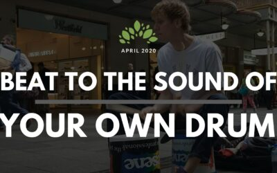 Beat to the Sound of Your Own Drum