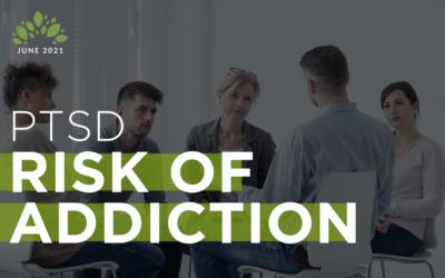 PTSD   Risk of Addiction
