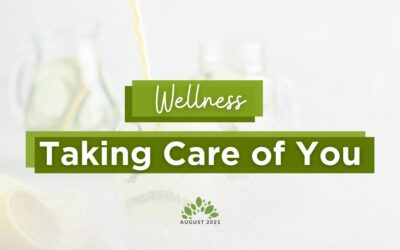Wellness   Taking Care of You